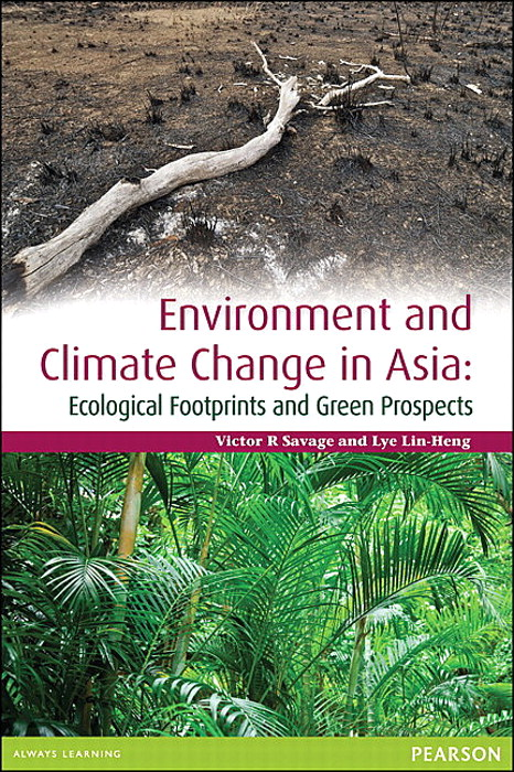 Environment and Climate Change in Asia: Ecological Footprints and Green Prospects