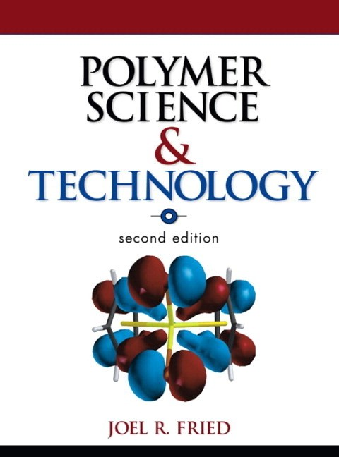 Polymer Science and Technology (paperback), 2nd Edition