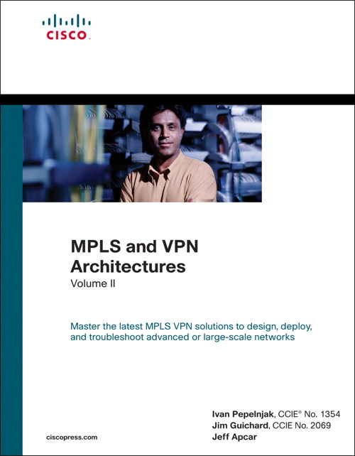 MPLS and VPN Architectures, Volume II