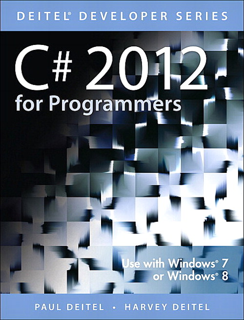C# 2012 for Programmers, 5th Edition