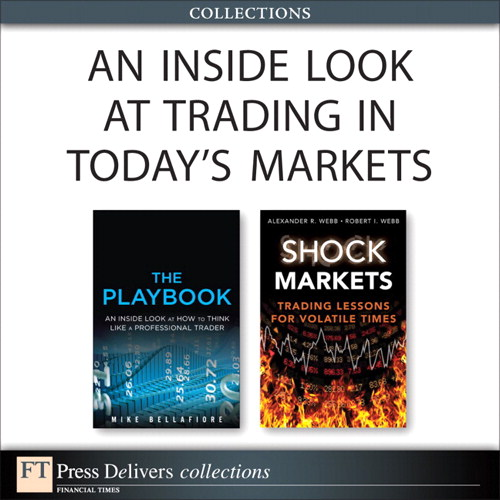 Inside Look at Trading in Today's Markets (Collection), An