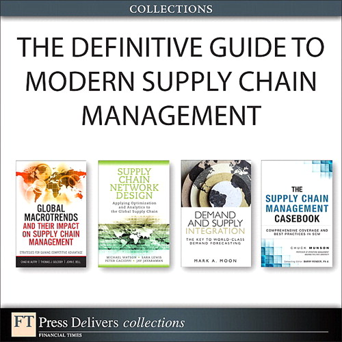 Definitive Guide to Modern Supply Chain Management (Collection), The