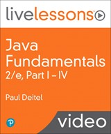 Java Fundamentals LiveLessons Parts I, II, III, and IV (Video Training): Lesson 8: Classes and Objects: A Deeper Look, Downloadable Version, 2nd Edition