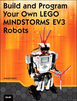 Build and Program Your Own LEGO Mindstorms EV3 Robots