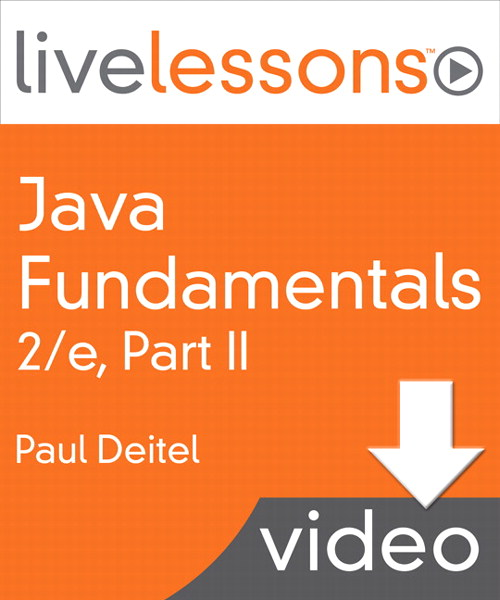 Java Fundamentals LiveLessons Parts I, II, III, and IV (Video Training): Part II, Lesson 14: GUI Components: Part 1, Downloadable Version