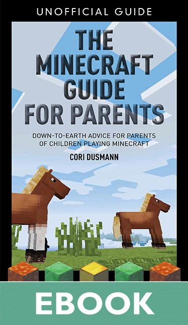 Parent's Guidebook to Minecraft®, The