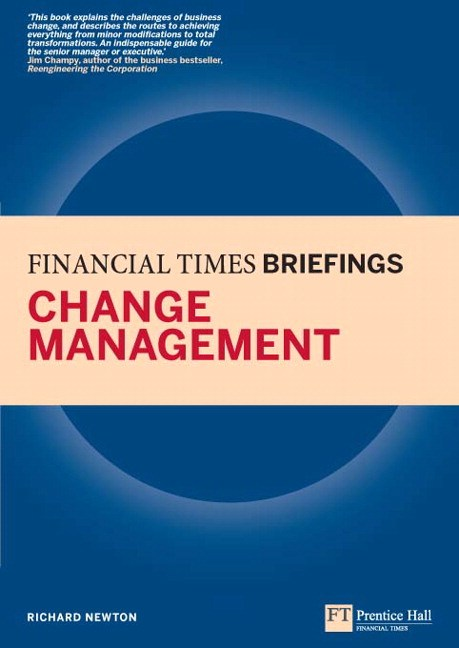 Change Management: Financial Times Briefing