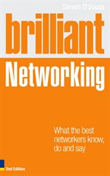 Brilliant Networking: What The Best Networkers Know, Say and Do, 2nd Edition