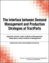 Interface between Demand Management and Production Strategies at TractParts, The