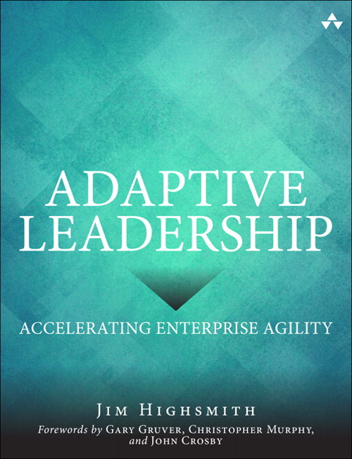 Adaptive Leadership: Accelerating Enterprise Agility