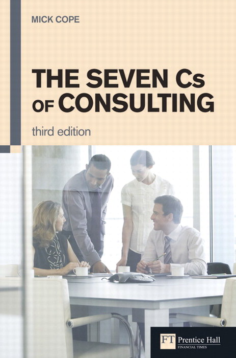 Seven Cs of Consulting, The, 3rd Edition
