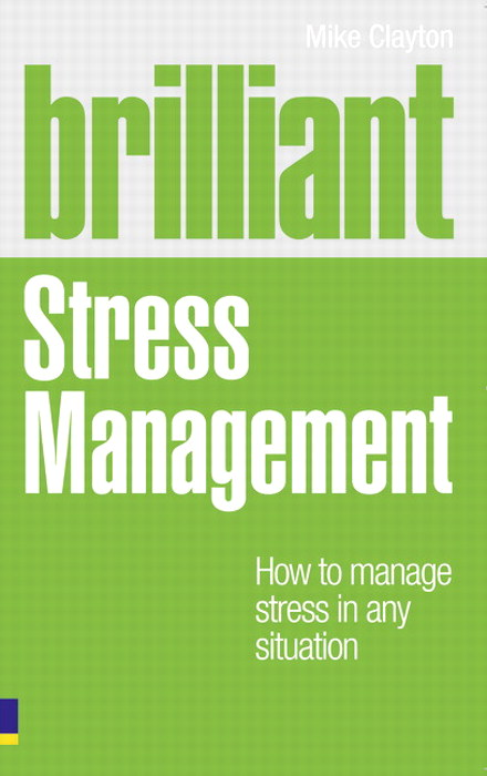 Brilliant Stress Management