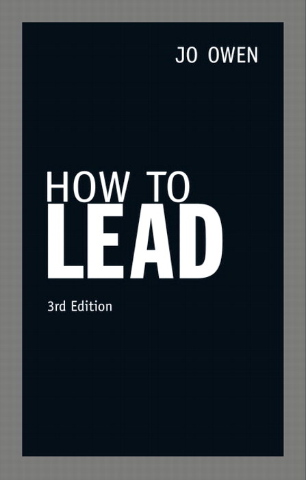 How to Lead, 3rd Edition