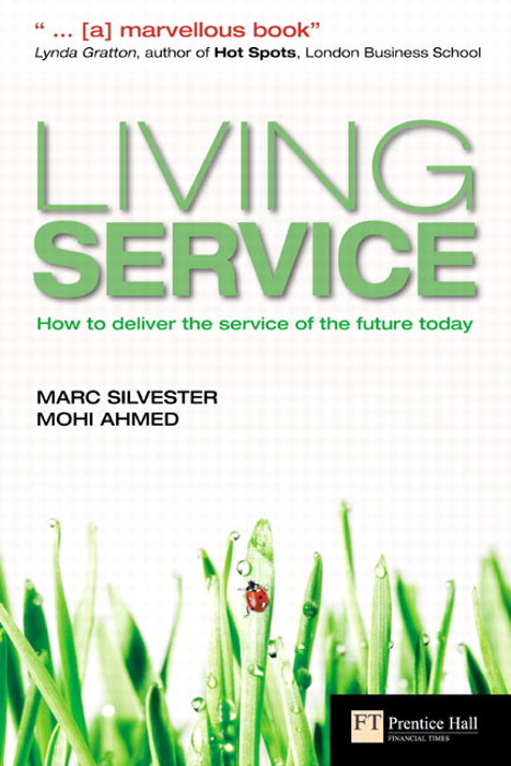 Living Service: How to deliver the service of the future today