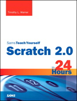 Scratch 2.0 Sams Teach Yourself in 24 Hours