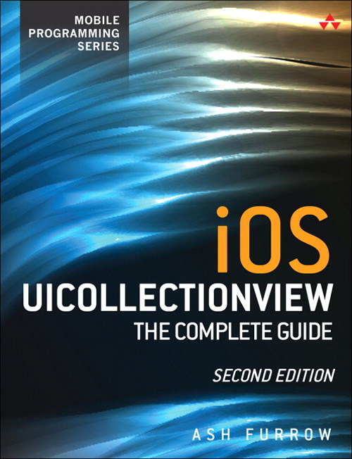 iOS UICollectionView: The Complete Guide, 2nd Edition