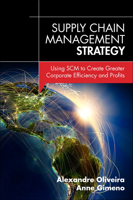 Supply Chain Management Strategy: Using SCM to Create Greater Corporate Efficiency and Profits