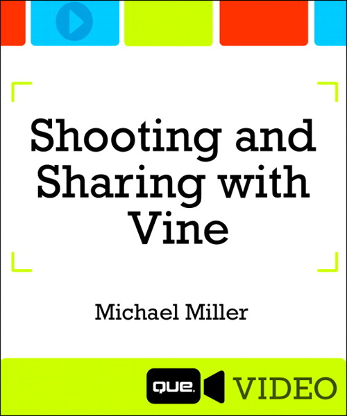 Shooting and Sharing with Vine (Que Video), Downloadable Version