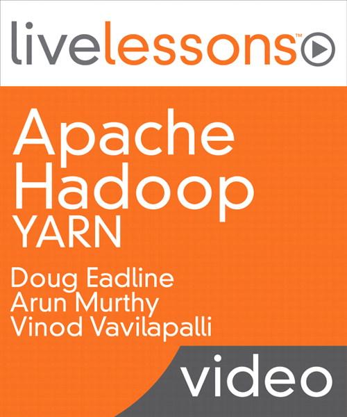 Apache Hadoop YARN LiveLessons (Video Training)