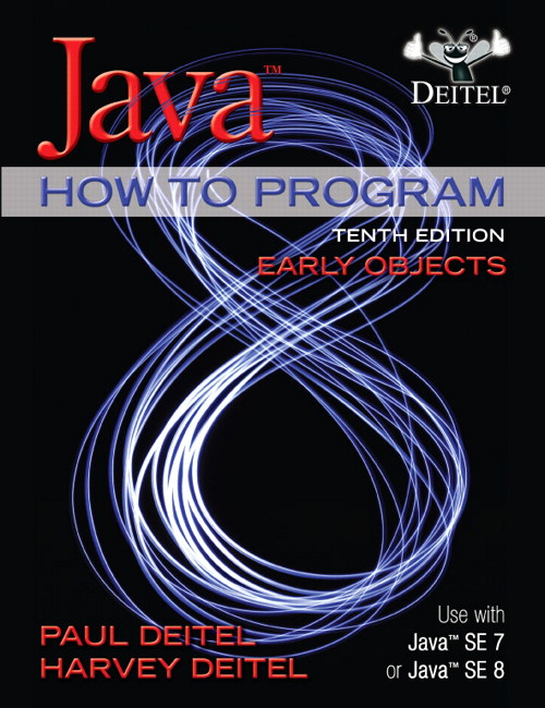 Java How to Program, Early Objects plus MyProgrammingLab with Pearson eText -- Access Card Package, 10th Edition