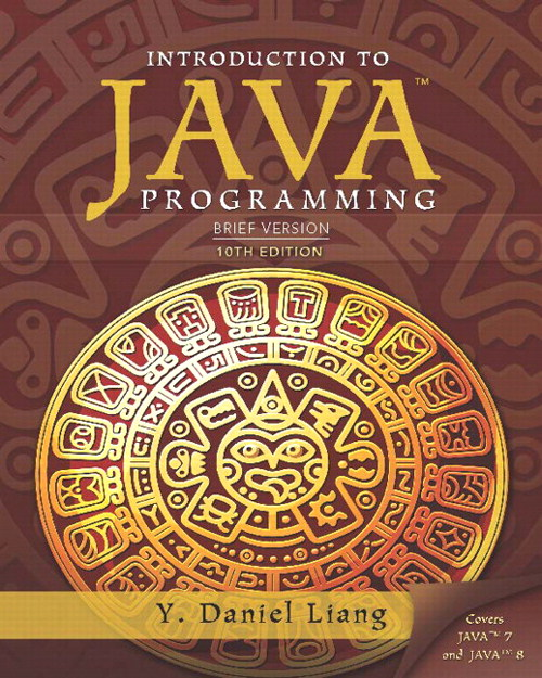 Introduction to Java Programming, Brief Version Plus MyLab Programming with Pearson eText -- Access Card Package, 10th Edition