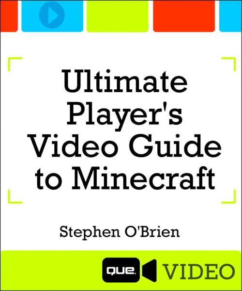 Ultimate Player's Video Guide to Minecraft (Que Video), The