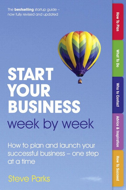 Start Your Business Week by Week:, 2nd Edition