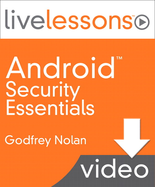 Lesson 1: Android Security Basics, Downloadable Version