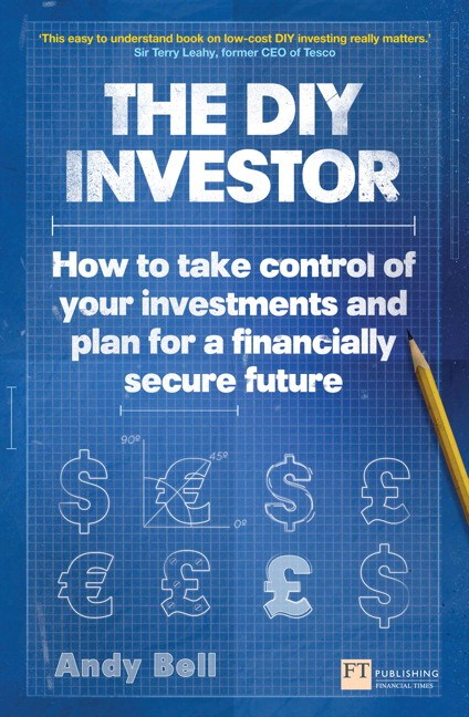 DIY Investor, The: How to take control of your investments and plan for a financially secure future