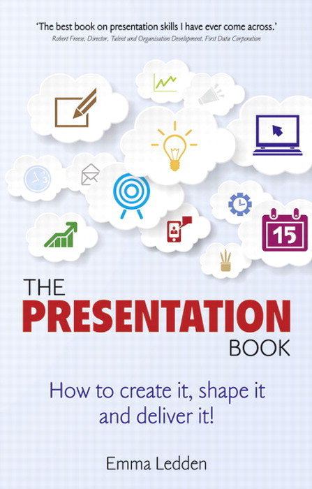 Presentation Book, The: How to create it, shape it and deliver it!