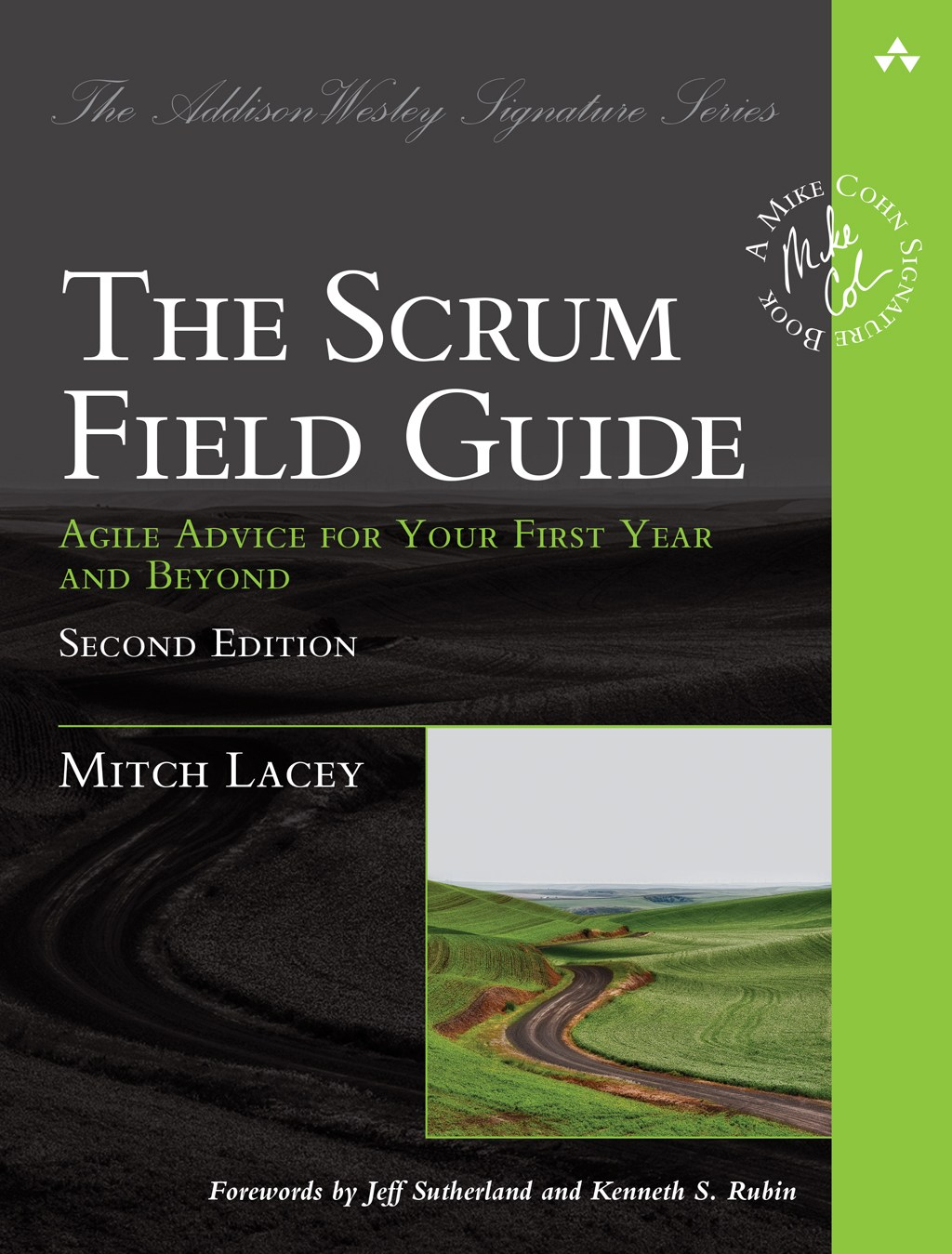 The Scrum Field Guide: Agile Advice for Your First Year and Beyond, 2nd Edition