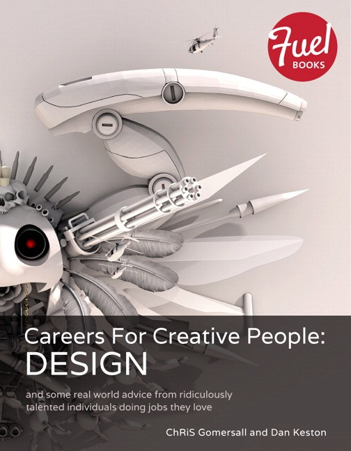 Careers For Creative People: Design: and some real world advice from ridiculously talented individuals doing jobs they love