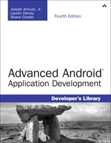 Advanced Android Application Development, 4th Edition