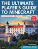 The Ultimate Player S Guide To Minecraft Playstation Edition Covers Both Playstation 3 And Playstation 4 Versions image