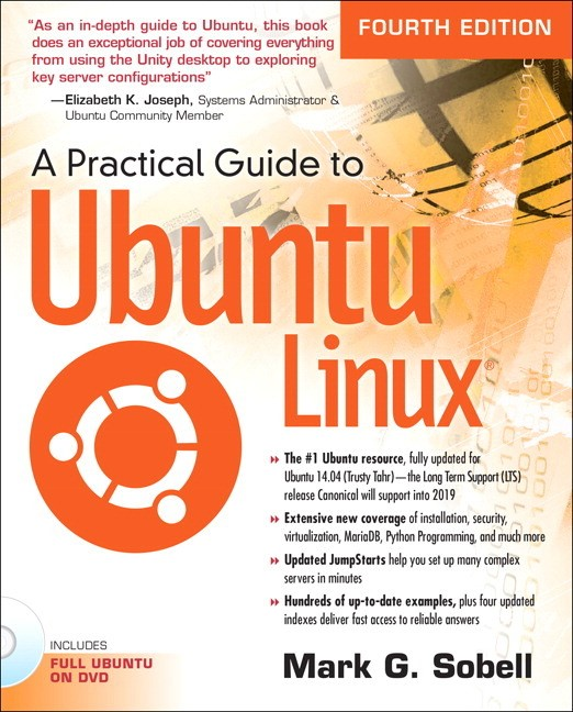 A Practical Guide to Ubuntu Linux, 4th Edition