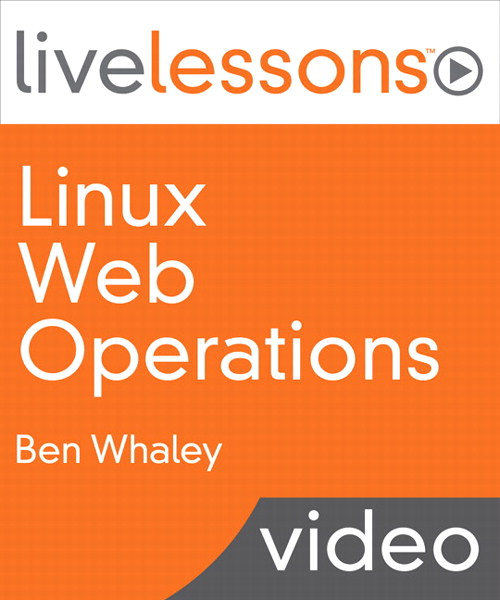 Linux Web Operations LiveLessons