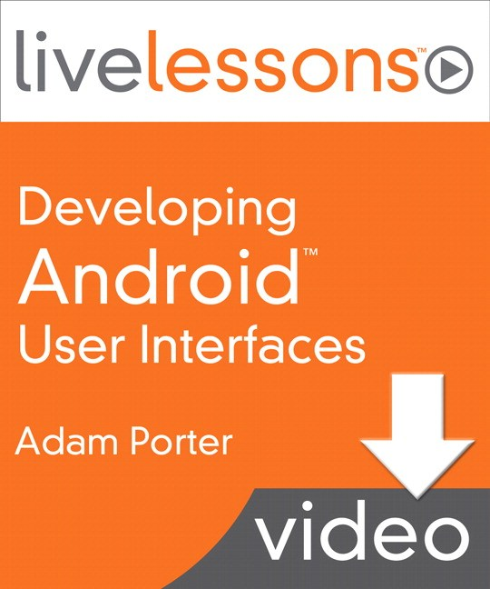 Lesson 1: Mobile Application User Interfaces, Downloadable Version