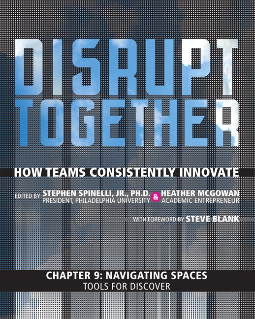 Navigating Spaces - Tools for Discovery (Chapter 9 from Disrupt Together)