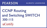 CCNP R&S SWITCH 300-115 Pearson uCertify Course Student Access Card