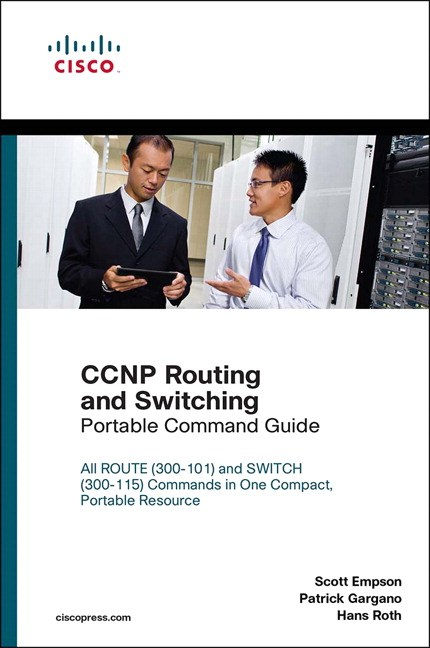 CCNP Routing and Switching Portable Command Guide, 2nd Edition