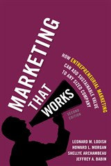 Marketing That Works: How Entrepreneurial Marketing Can Add Sustainable Value to Any Sized Company, 2nd Edition