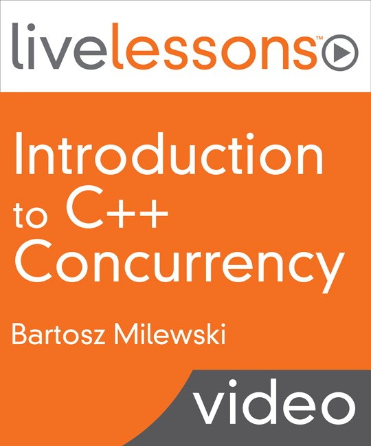 Introduction to C++ Concurrency LiveLessons