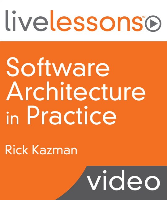 Software Architecture in Practice LiveLessons
