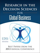 Research in the Decision Sciences for Global Business: Best Papers from the 2013 Annual Conference