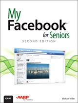 My Facebook for Seniors, 2nd Edition