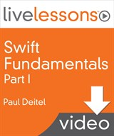Swift Fundamentals LiveLessons: Part I, Lesson 6: Arrays and an Introduction to Closures, Downloadable Version