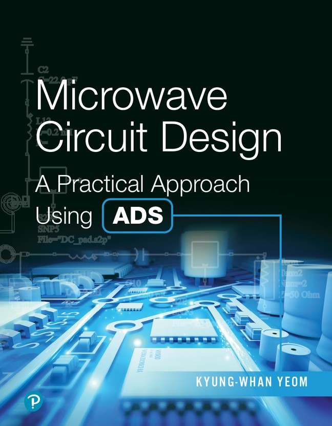 Microwave Circuit Design: A Practical Approach Using ADS