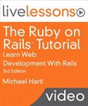Ruby on Rails Tutorial LiveLessons