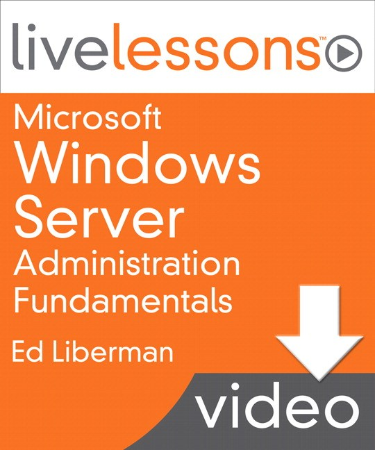 Lesson 2: Managing Windows Server, Downloadable Version