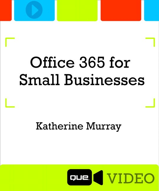 Lesson 8: Using OneDrive with Office 365 Business Essentials, Downloadable Video